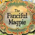 The Fanciful Magpie blog link