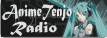 Radio AnimeTenjo- &#161;Entra!